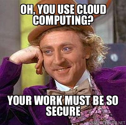 Image of Willy Wonka talking about cloud computing