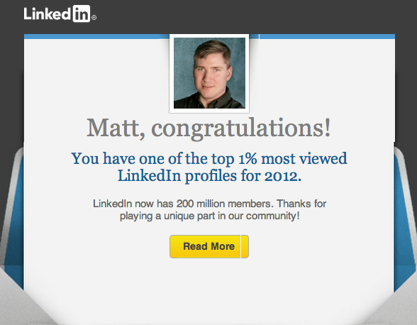 Picture from Linkedin shows Matt's profile is in the top 1% of most viewed.