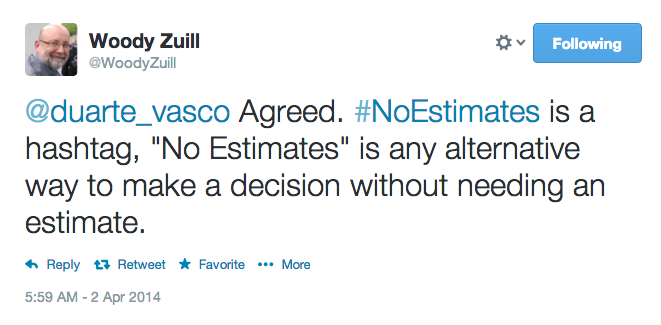 Woody Defines NoEstimates