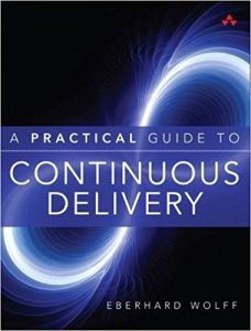 Practical Guide to Continuous Delivery Book Cover