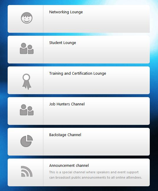 Chat areas for networking, students (attendees), conference topics, yours truly, and more!