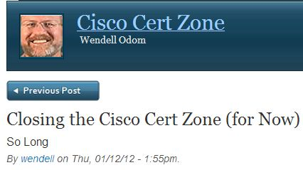 Wendell Odom Is Closing Down His Quot Cisco Cert Zone Quot Blog