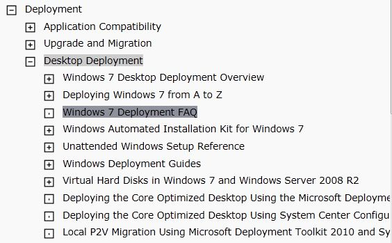 Windows 7 Deployment content in TechNet