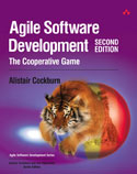 Agile Software Development: The Cooperative Game, 2nd Edition