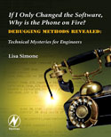 If I Only Changed the Software, Why is the Phone on Fire?: Embedded Debugging Methods Revealed