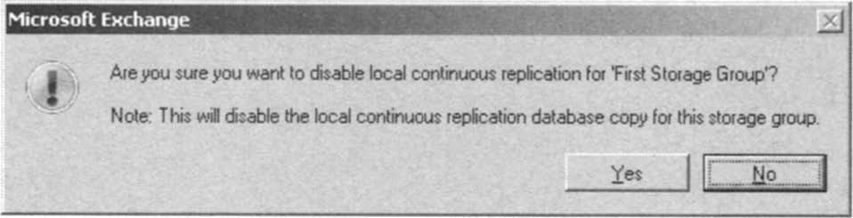 Disabling Local Continuous Replication confirmation.