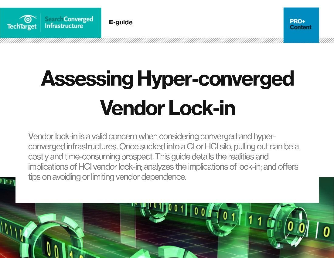 Hybrid infrastructure you did it you switched over now lock it down - Pdf Assessing Hyper Converged Vendor Lock In