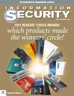 The top 2011 security products: Information Security Readers' Choice Awards