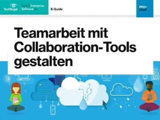 Teamarbeit mit Collaboration-Tools gestalten
