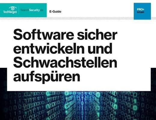 Kostenloser E-Guide: Software-Schwachstellen aufspüren
