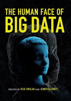 The-Human-Face-of-Big-Data---Data-Driven- (1358509521_258).jpg