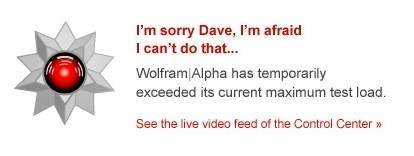 I'm sorry Dave, I'm afraid I can't do that... - Wolfram Alpha hidden messages