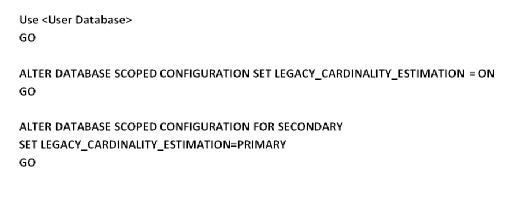 Enable LEGACY_ CARDINALITY_ESTIMATION