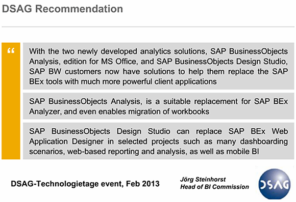 SAP User Group's (DSAG) position on SAP Design Studio