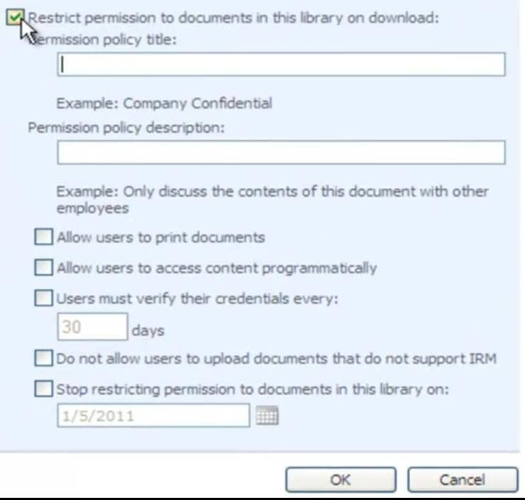 Use IRM to restrict permissions to SharePoint 2010 documents