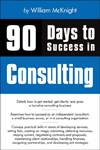 90s Days to Success in Consulting by William McKnight