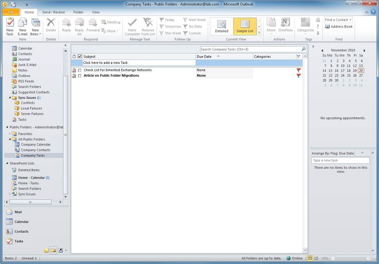 Use Outlook's Folder view to access the public folder and SharePoint task lists.