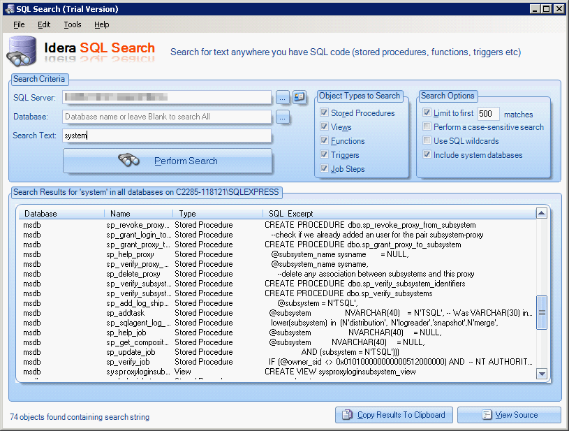 SQL Search (and its companion product SQL Object Search) lets you hunt through all objects, including system databases, for a particular SQL string.