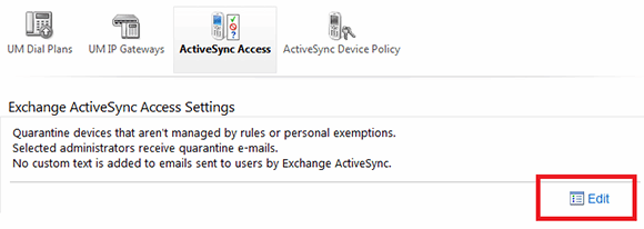 Edit ActiveSync access settings.