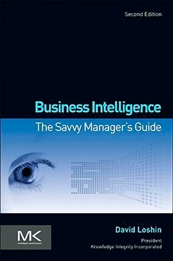 Business Intelligence, Second Edition:The Savvy Manager's Guide cover