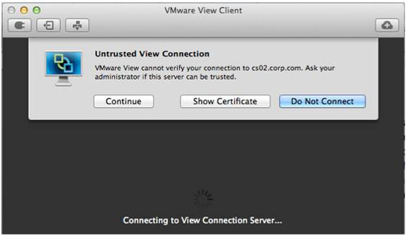 The new tech preview of Apple Mac View Client shows warnings if the connection is not using a valid certificate.