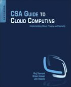CSA Guide to Cloud Computing: Implementing Cloud Privacy and Security cover
