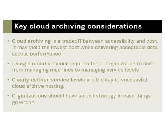 Cloud archiving criteria