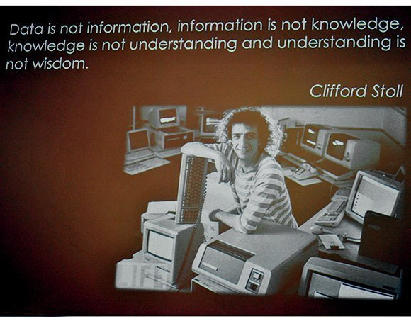 One researcher at the 2013 MIT Sloan Sports Analytics Conference shared a bit of wisdom from astronomer, author and cybersleuth Clifford Stoll about understanding and using data.