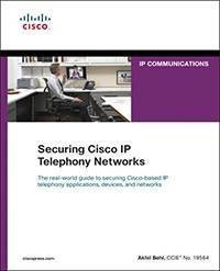 'Securing Cisco IP Telephony Networks': Chapter download