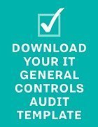 Template for your organization's IT General Controls audit