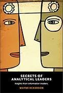 Secrets of Analytical Leaders: Insights from Information Insiders book cover