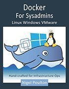 Docker for Sysadmins: Linux, Windows, VMware print book cover image