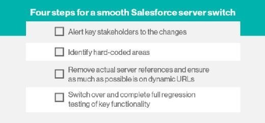 Four steps for a smooth Salesforce server switch checklist
