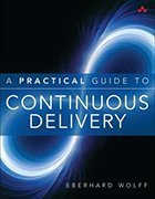 Eberhard Wolff's latest book, titled A Practical Guide to Continuous Delivery