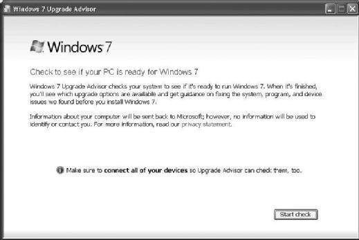 Fig. 3-1 The Windows 7 Upgrade Advisor can be used to determine whether your PC has what it takes to compute in the 21st century.