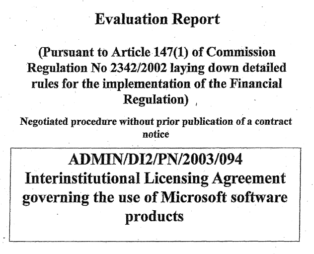 Thumbnail image for EC Digit - Evaluation Reports for Microsoft Negotiated Procedure - 4 JUL & 8 DEC 2003.png