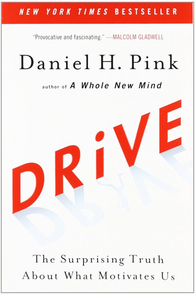 Dan Pink's Book Drive is on how to Manage Knowledge Work