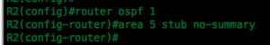 R2 OSPF Totally Stubby