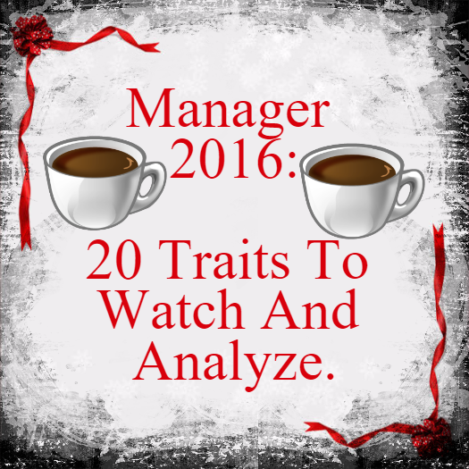 Manager 2016: 20 Traits To Watch And Analyze