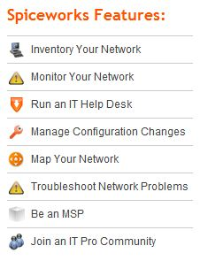The tip of the Spiceworks iceberg is this laundry list of major features