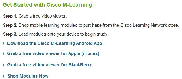 Cisco Mobile Learning covers all major mobile platforms