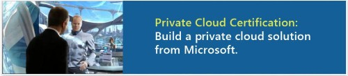 Microsoft lays out its private cloud cert