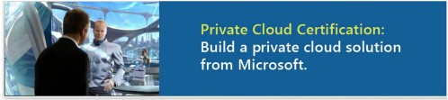 Private cloud exams are in the chute for a June 2012 release