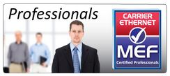 The Metro Ethernet Forum (MEF) certifies equipment, services, and people.