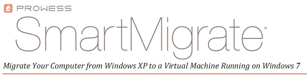 SmartMigrate seeks to turn running XP installs into Windows 7 VMs