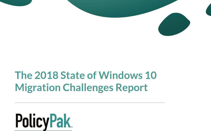 Win10 Migration Survey Reveals 2018 Challenges.coversnip