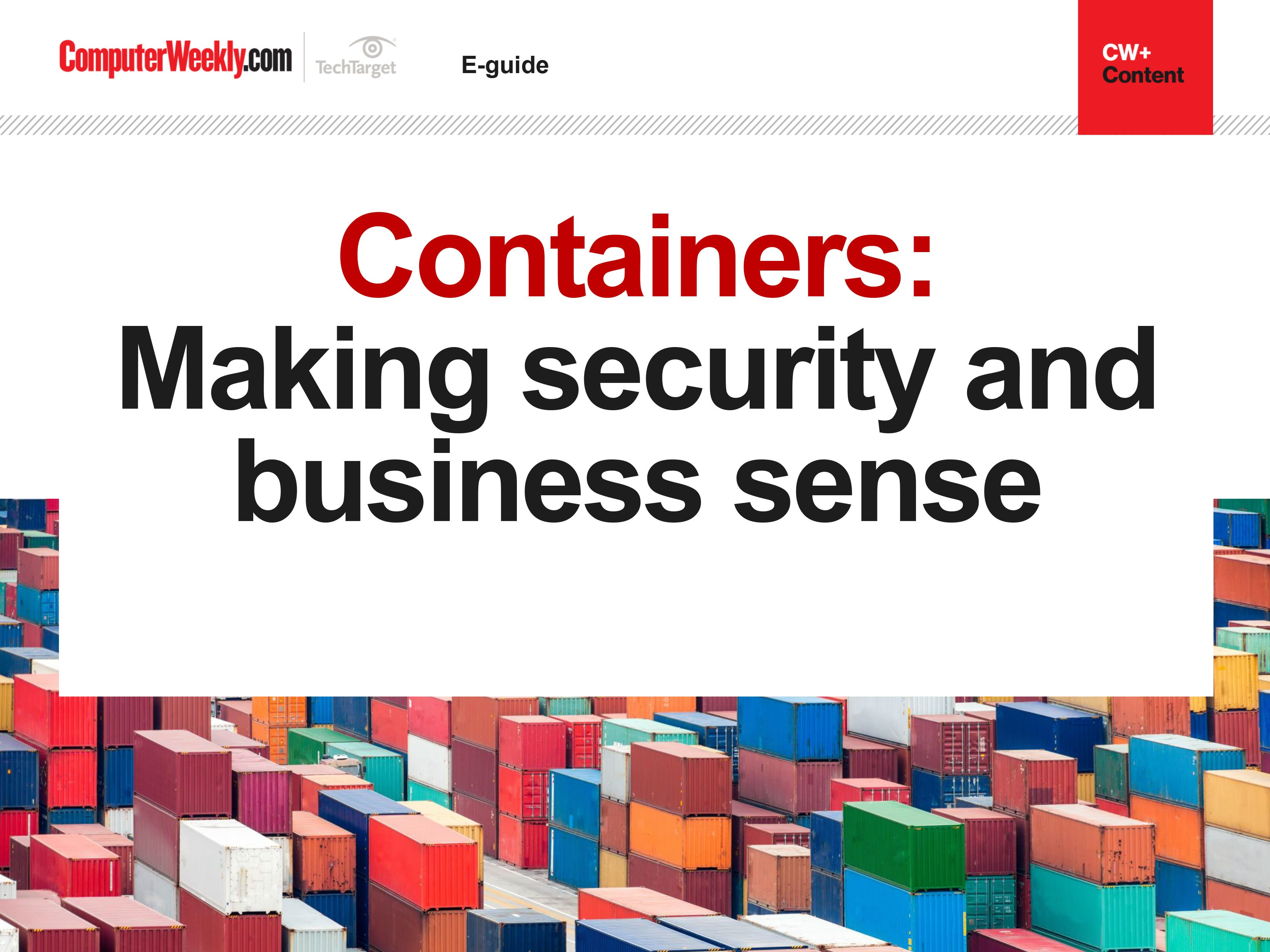 Containers: Making security and business sense