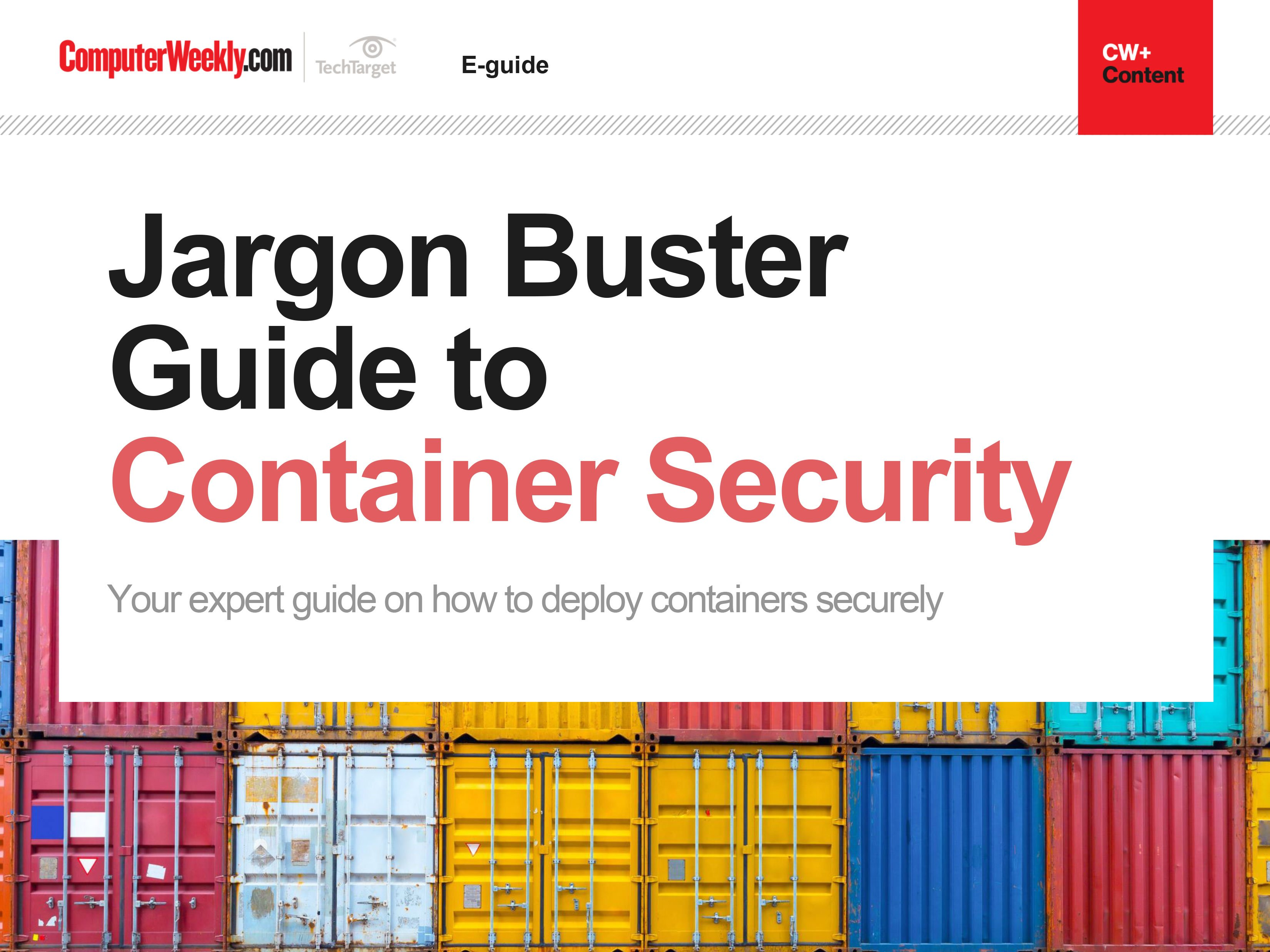 Jargon Buster Guide to Container Security