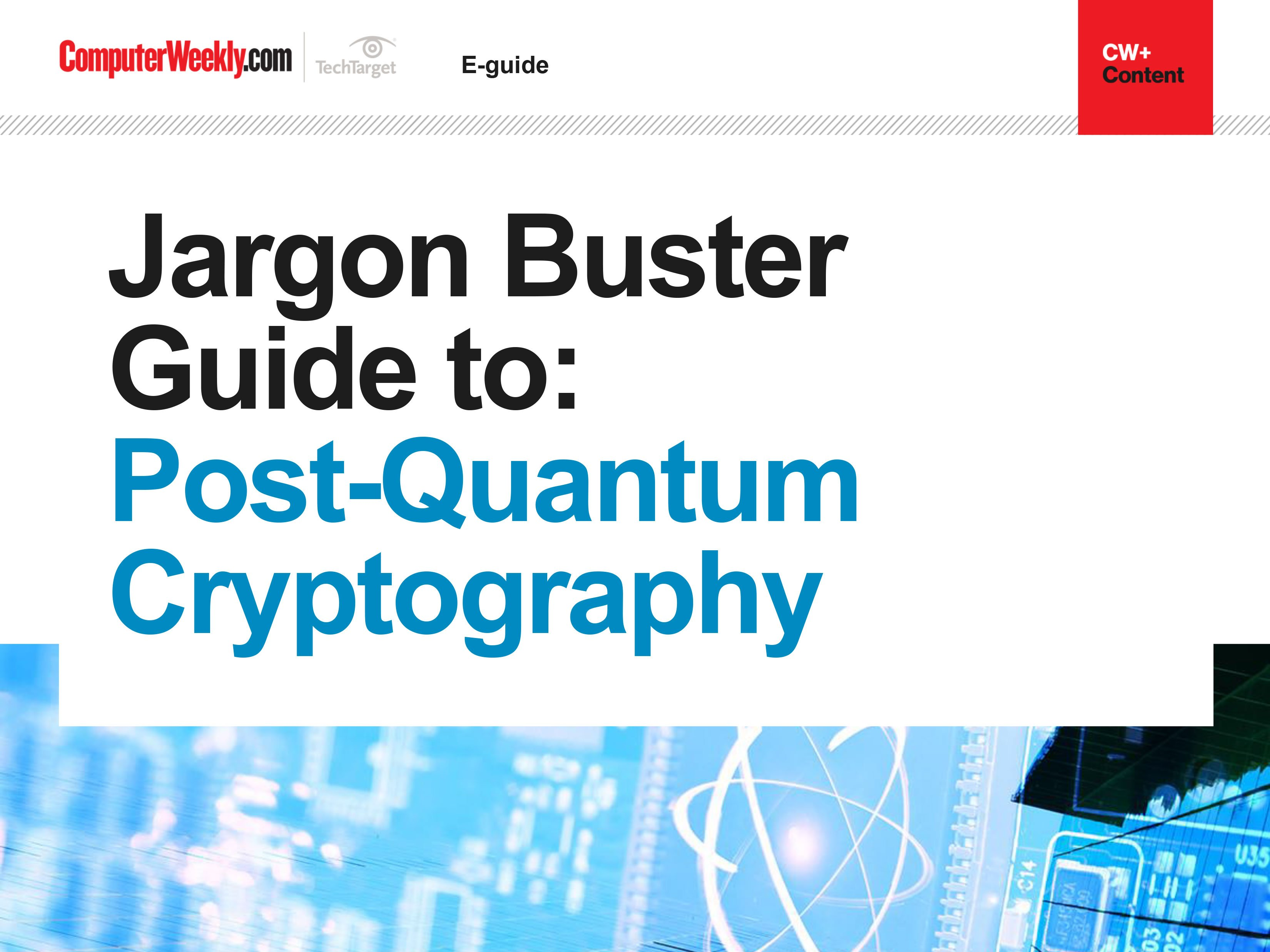 Jargon Buster Guide to Post Quantum Cryptography