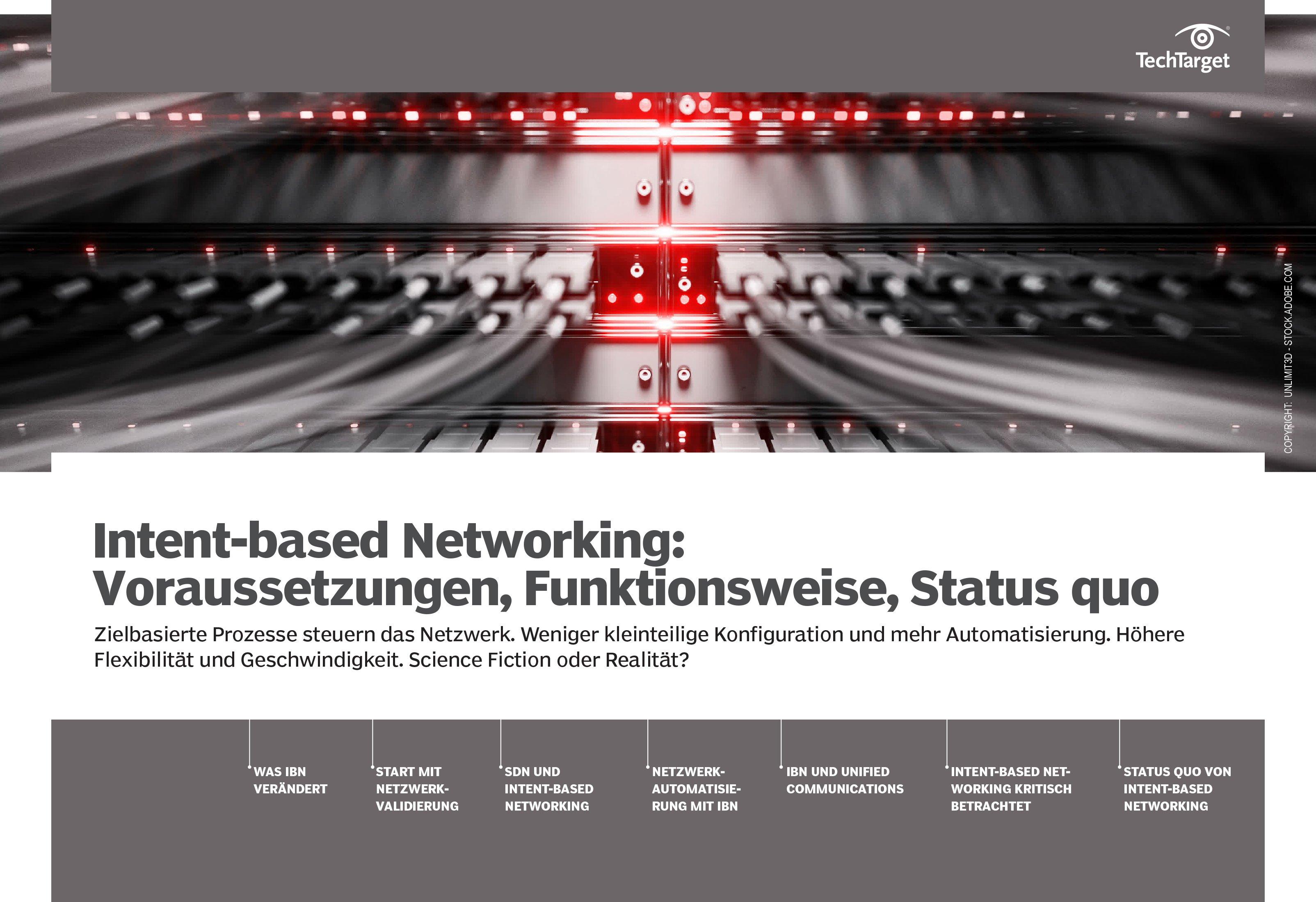 Das Gratis eBook bietet Ihnen auf 38 Seiten Grundlagen und Analysen zu Intent-based Networking.